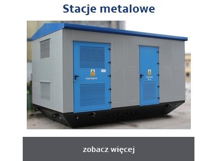 Kontenerowe stacje transformatorowe w obudowie metalowej